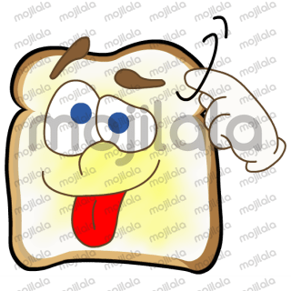 Toast is today's bread and butter; and he's here to brighten your day.