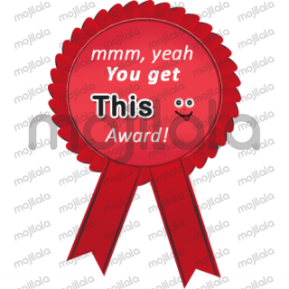 You can hand out awards and they aren't all nice. Sarcastic , funny, and some good ones too!
